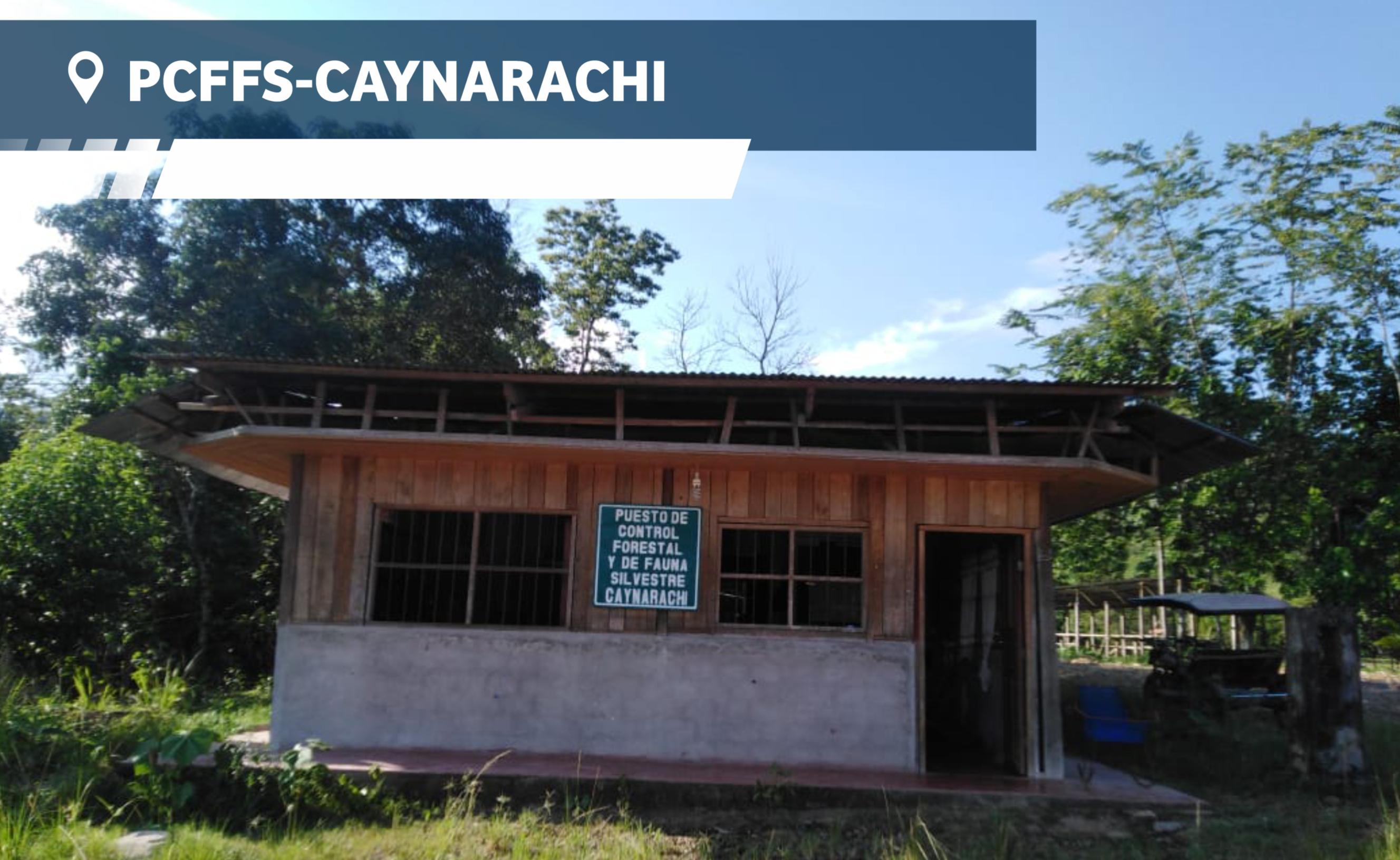 PUESTO DE CONTROL FORESTAL Y FAUNA SILVESTRE - CAYNARACHI